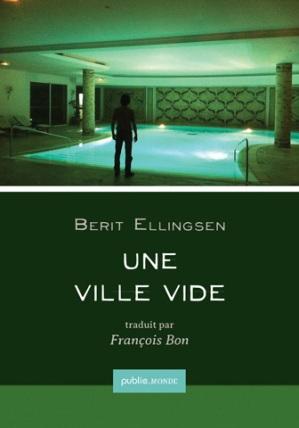 Une Ville Vide by Berit Ellingsen (PublieMonde 2013)