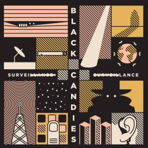 black candies surveillance